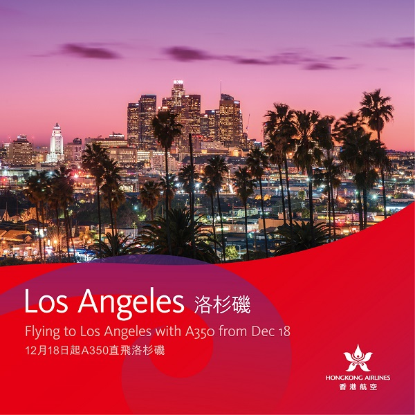 Hong Kong Airlines to launch direct flights to Los Angeles, USA (Hong Kong Airlines photo)